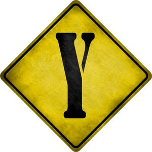 Letter Y Xing Novelty Metal Crossing Sign CX-290