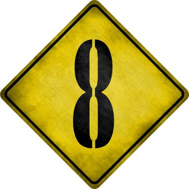Number 8 Xing Novelty Metal Crossing Sign CX-305