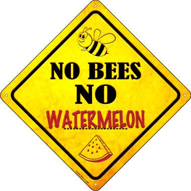 No Bees No Watermelon Novelty Crossing Sign CX-336