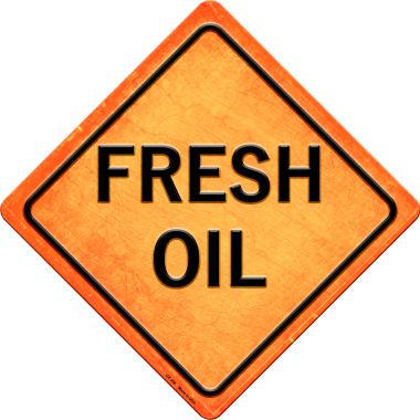 Fresh Oil Novelty Metal Crossing Sign CX-390