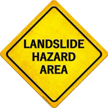 Landslide Hazard Area Novelty Metal Crossing Sign CX-393