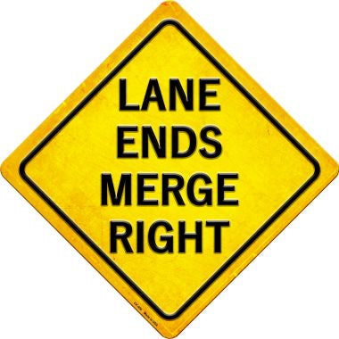 Lane Ends Merge Right Novelty Metal Crossing Sign CX-400