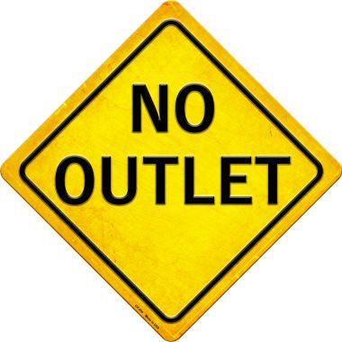 No Outlet Novelty Metal Crossing Sign CX-404