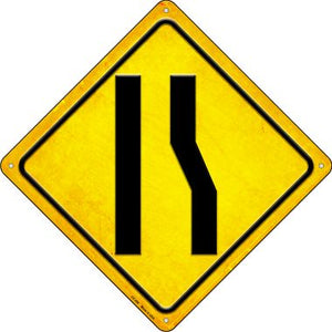 Right Lane Ends Novelty Metal Crossing Sign CX-408