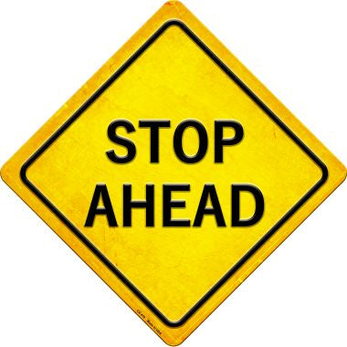 Stop Ahead Novelty Metal Crossing Sign CX-419