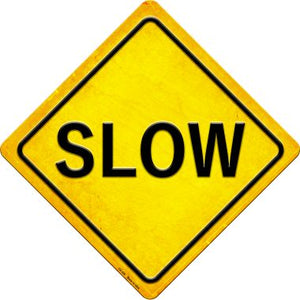 Slow Novelty Metal Crossing Sign CX-420