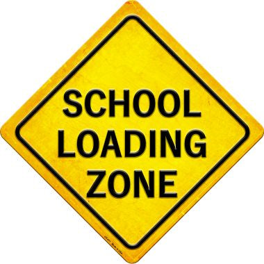 School Loading Zone Novelty Metal Crossing Sign CX-471