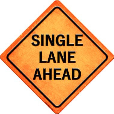 Single Lane Ahead Novelty Metal Crossing Sign CX-485