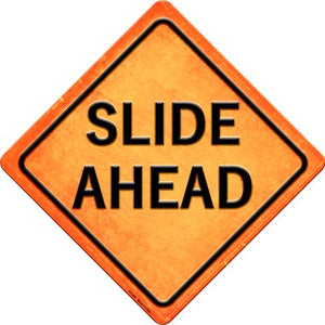 Slide Ahead Novelty Metal Crossing Sign CX-486