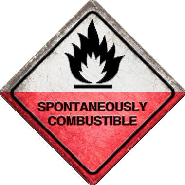 Spontaneously Combustible Novelty Metal Crossing Sign CX-552