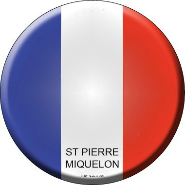 St Pierre Miquelon Country Novelty Metal Circular Sign