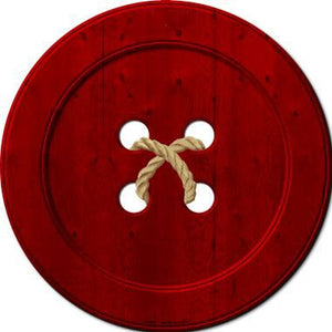 Red Button Novelty Metal Circular Sign