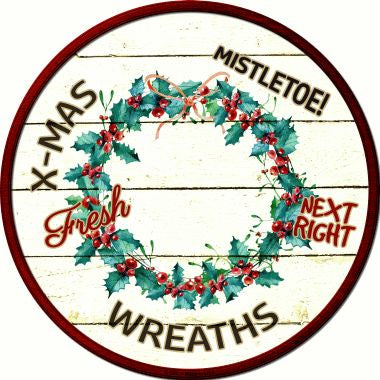 Wreaths Novelty Metal Circular Sign