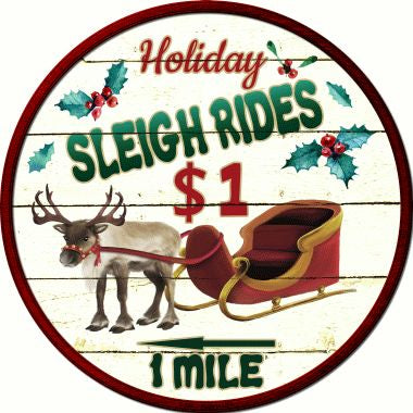 Sleigh Rides Novelty Metal Circular Sign