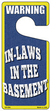 In Laws In The Basement Novelty Metal Door Hanger DH-054