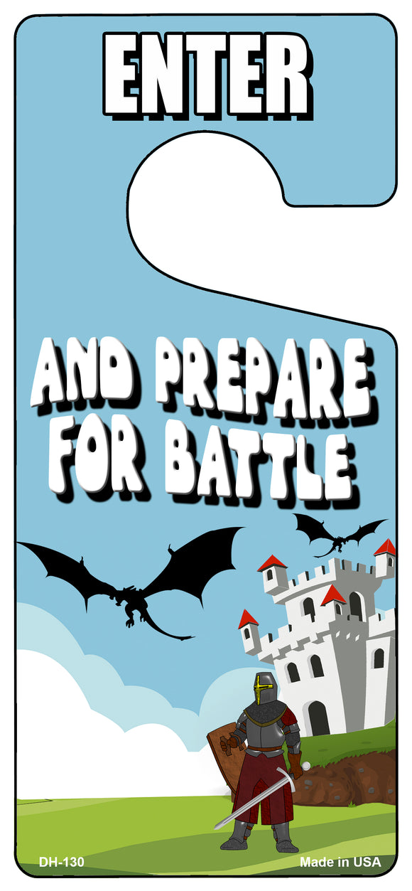 Prepare For Battle Novelty Metal Door Hanger DH-130