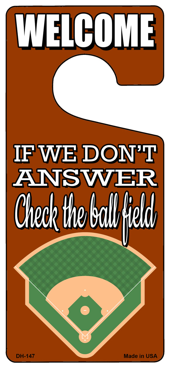 Check The Ball Field Baseball Novelty Metal Door Hanger