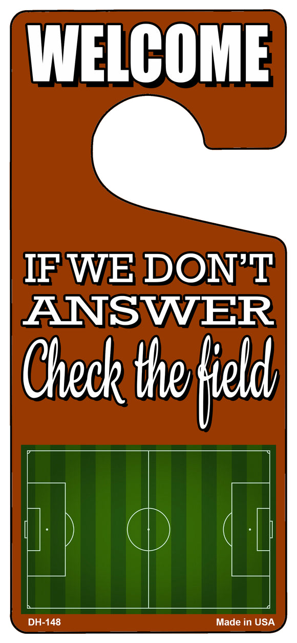 Check The Field Soccer Novelty Metal Door Hanger