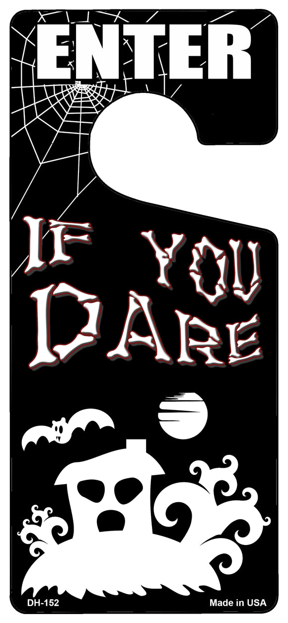 If You Dare Novelty Metal Door Hanger DH-152