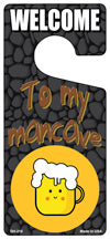 To My Mancave Novelty Metal Door Hanger DH-218