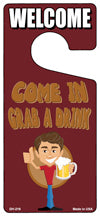 Grab A Drink Novelty Metal Door Hanger
