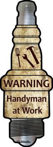 Handyman At Work Novelty Metal Spark Plug Sign J-075