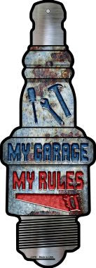My Garage My Rules Novelty Metal Spark Plug Sign