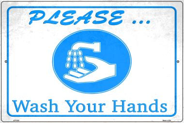 Please Wash Your Hands Novelty Metal Large Parking Sign LGP-2825
