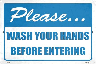 Please Wash Hands Novelty Metal Large Parking Sign LGP-2838