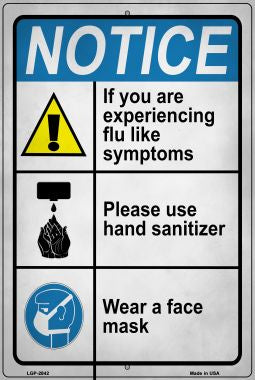 Notice Flu Like Symptoms Novelty Metal Large Parking Sign LGP-2842
