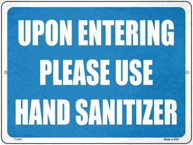 Please Use Hand Sanitizer Novelty Metal Parking Sign P-2837