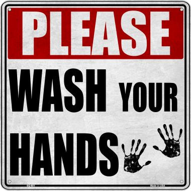 Please Wash Your Hands Novelty Metal Square Sign SQ-901