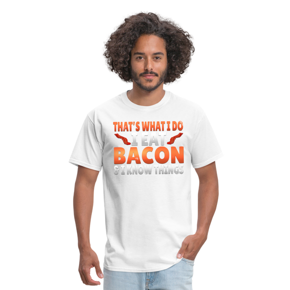 Funny I Eat Bacon And Know Things Bacon Lover Men's T-Shirt - white
