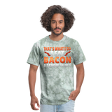 Funny I Eat Bacon And Know Things Bacon Lover Men's T-Shirt - military green tie dye