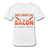 Funny I Eat Bacon And Know Things Bacon Lover Men's V-Neck T-Shirt - white