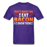 Funny I Eat Bacon And Know Things Bacon Lover Hanes Adult Tagless T-Shirt - purple