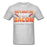 Funny I Eat Bacon And Know Things Bacon Lover Hanes Adult Tagless T-Shirt - heather gray