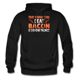 Funny I Eat Bacon And Know Things Bacon Lover Gildan Heavy Blend Adult Hoodie - black