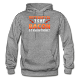 Funny I Eat Bacon And Know Things Bacon Lover Gildan Heavy Blend Adult Hoodie - graphite heather