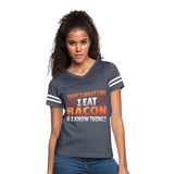 Funny I Eat Bacon And Know Things Bacon Lover Women's Vintage Sport T-Shirt - vintage navy/white