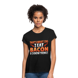 Funny I Eat Bacon And Know Things Bacon Lover Women's Relaxed Fit T-Shirt - black