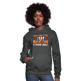 Funny I Eat Bacon And Know Things Bacon Lover Women's Hoodie - asphalt