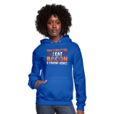 Funny I Eat Bacon And Know Things Bacon Lover Women's Hoodie - royal blue