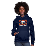 Funny I Eat Bacon And Know Things Bacon Lover Women's Hoodie - navy
