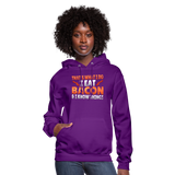 Funny I Eat Bacon And Know Things Bacon Lover Women's Hoodie - purple