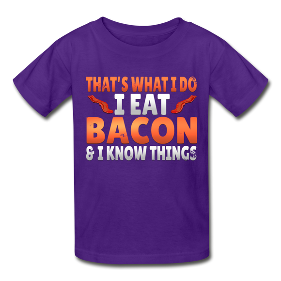 Funny I Eat Bacon And Know Things Bacon Lover Gildan Ultra Cotton Youth T-Shirt - purple