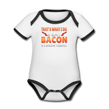 Funny I Eat Bacon And Know Things Bacon Lover Organic Contrast Short Sleeve Baby Bodysuit - white/black