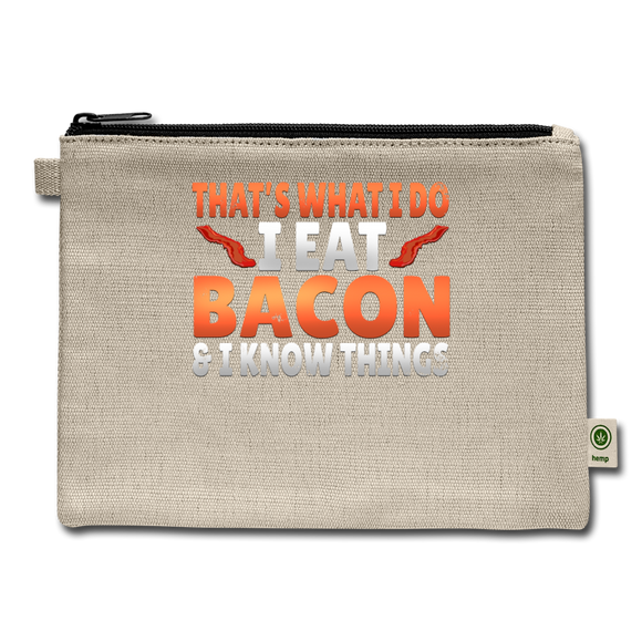 Funny I Eat Bacon And Know Things Bacon Lover Carry All Pouch - natural