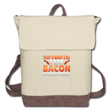 Funny I Eat Bacon And Know Things Bacon Lover Canvas Backpack - ivory/brown