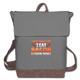 Funny I Eat Bacon And Know Things Bacon Lover Canvas Backpack - gray/brown